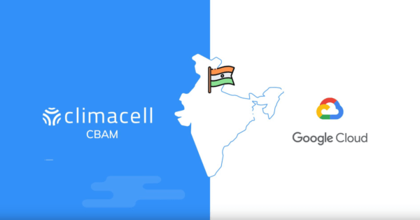 ClimaCell Announces Collaboration With Google Cloud on Weather Forecasting With 5X Jump in Resolution,  Starting in India