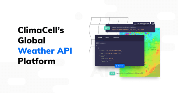 ClimaCell's API is Better Than Ever