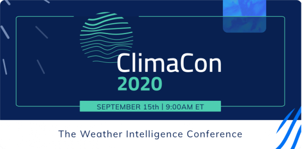 Announcing ClimaCon 2020: The Weather Intelligence Conference
